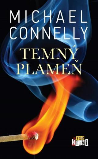 Temný plameň - Connelly Michael [E-kniha]